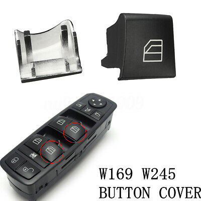 For Mercedes Benz W245 W169 Window Switch Driver Side Right Button Cap Cover !