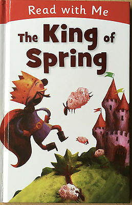 Read with Me The King of Spring Hardback Book Childrens Fiction Nick Claire Page