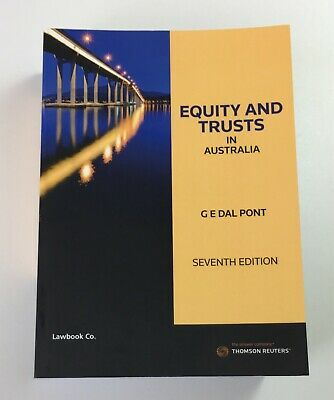 Equity and Trusts in Australia by G E Dal Pont 7th Edition