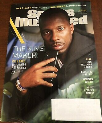 SPORTS ILLUSTRATED June 17, 2019 Rich Paul The King Maker
