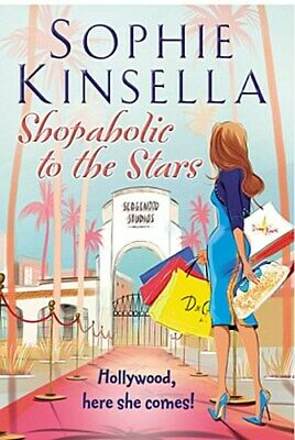 Shopaholic to the Stars: (Shopaholic Book 7) Sophie Kinsella