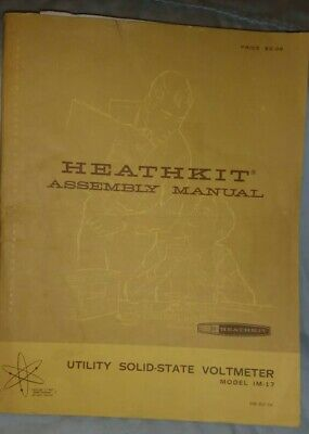 Vintage Heathkit Utility Solid-State Voltmeter Model IM-17 1967 Original Manual