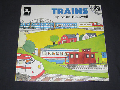 Trains  by Anne Rockwell  PB