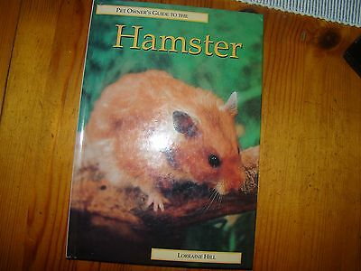 PET OWNERS GUIDE TO THE HAMSTER By Lorraine Hill
