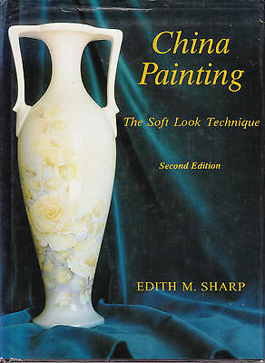 China Painting - Soft Look Techniques 2nd ed Edith Sharp