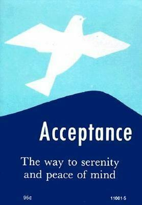 Acceptance - The Way To Serenity And Peace Of Mind