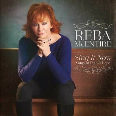Sing It Now: Songs Of Faith & Hope - Reba Mcentire (2017, CD NEU)2 DISC SET