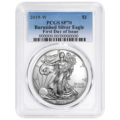 2019-W Burnished $1 American Silver Eagle PCGS SP70 FDOI Blue Label