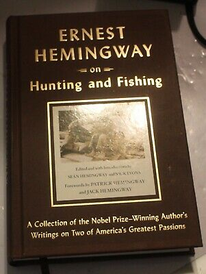 ERNEST HEMINGWAY ON HUNTING AND FISHING African Safari Big Game Hunt Book