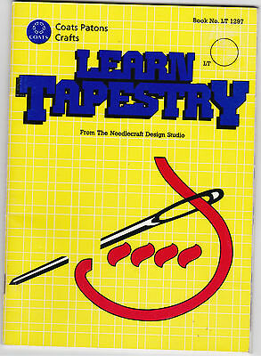 Learn Tapestry - Needlecraft Design Studio Coats Patons Crafts Book LT 1297