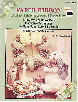 Paper Ribbon - Puffed & Flowered Pretties - 14 projects
