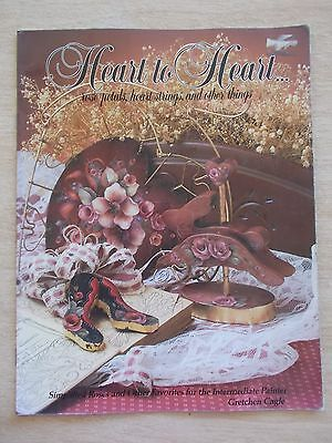 Heart To Heart~Rose Petals, Heart Strings & Other Things~Gretchen Cagle~Folk Art