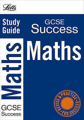 Letts GCSE Success: Maths: Study Guide by Letts Educational (Paperback, 2009)
