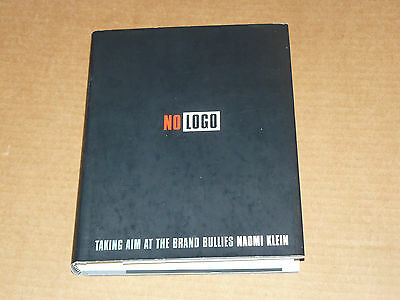"""Naomi Klein """"NO LOGO"""" - personally inscribed signed 1st / 1st edition HC"""