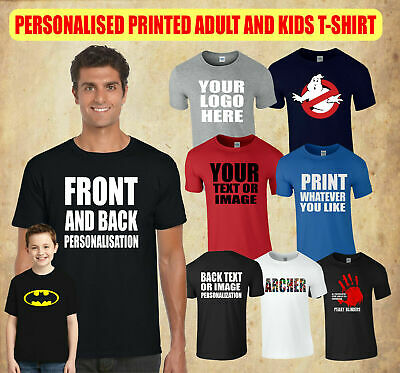 Personalised Printed T-Shirt, Add Your Text Design & Image Adults & Kids Tee Top