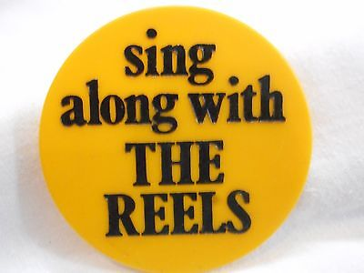 Vintage Sing Along With The Reels  Badge