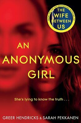 An Anonymous Girl A Novel (Ebooks, 2019)