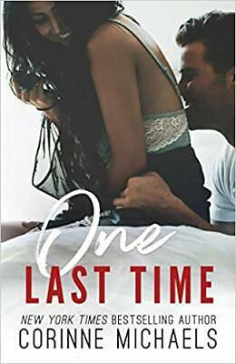One Last Time By Corinne Michaels (Ebooks, 2018)