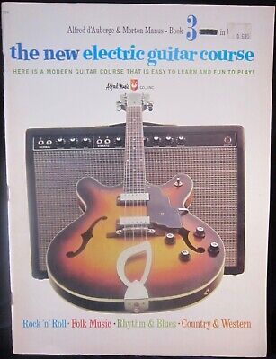 The New Electric Guitar Course Book 3: d'Auberge & Manus Instruction Book 1968