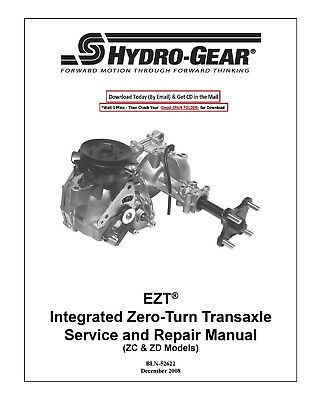 HYDRO GEAR ZT-2800 Zero Turn Transaxle Repair Manual - $13 50 | PicClick