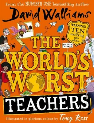 The World's Worst Teachers by David Walliams - 0008305781 BOOK