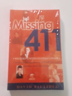 Missing 411-Western United States and Canada : Unexplained Disappearances Paperb