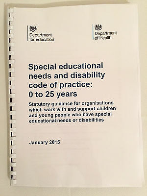 SEND Special educational needs and disability code of practice:0 to 25 years SEN