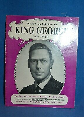 Commemorative booklet - The Pictorial life story of King George the Sixth