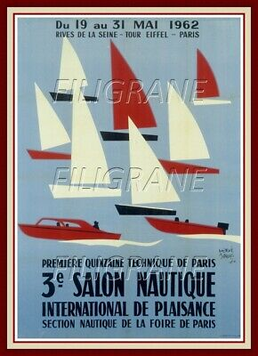 3E SALON NAUTIQUE PARIS 1962 Rzhz-REPRODUCTION A3+(*) d'1 AFFICHE VINTAGE (BR*)