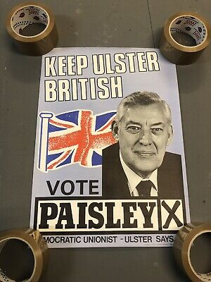Dr Ian Paisley Keep Ulster British DUP Unionist Ulster Election Political Poster