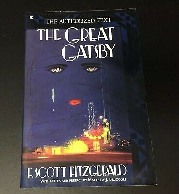 The Great Gatsby F. Scott Fitzgerald Authorized Text A Scribner Classic