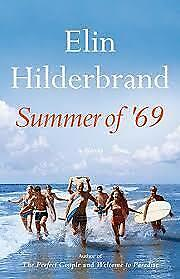 Summer of '69 by Elin Hilderbrand [E-B00K | PDF]