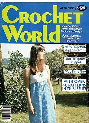 Vintage Crochet World Magazine April 1982