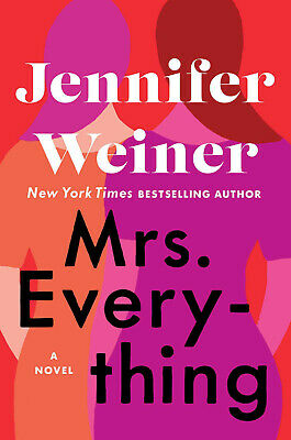 Mrs. Everything: A Novel by Jennifer Weiner 2019 (EPUB&PDF&MOBI) Full version