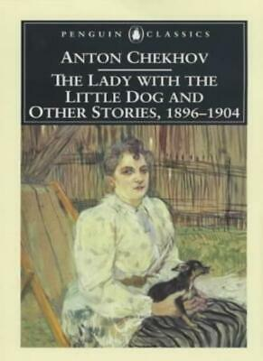 Lady with the Little Dog and Other Stories, 1896-1904, Chekhov 9780140447873..