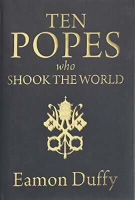 Ten Popes Who Shook the World by Duffy  New 9780300176889 Fast Free Shipping..