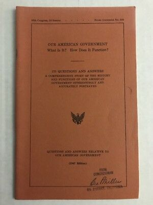 Our American Government 185 Questions 1967 U.S. Congress George P. Miller NM