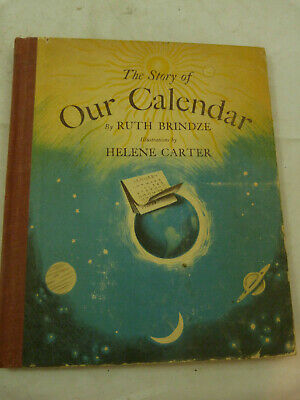 Vintage 1949 The Story of Our Calendar Ruth Brindze HC Children's Book Carter