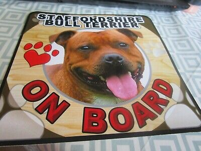 New  Staffordshire Bull Terrier On Board Dog In Car Sign