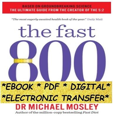 The Fast 800 - Rapid Weight Loss . Instant Delivery. Read below.