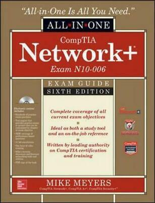 All in one: CompTIA Network+ certification: exam guide by Mike Meyers (Hardback)