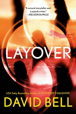 Layover by David Bell 2019 (EPUB&PDF&MOBI) Full version