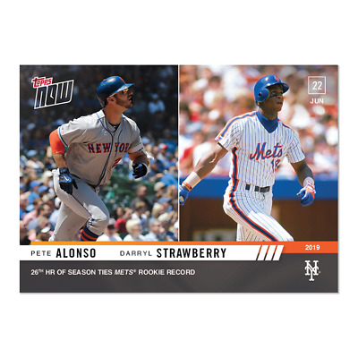 2019 Topps NOW 418 Pete Alonso Darryl Strawberry New York Mets 26th HR TIES REC