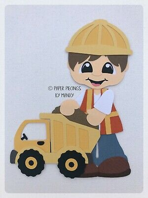 HARD AT PLAY BOY WITH DUMP TRUCK paper piecing / die cut for scrapbooking