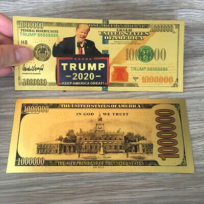 2020 Donald Trump Re-Election President Dollar 1 Million Bill Gold Foil Banknote