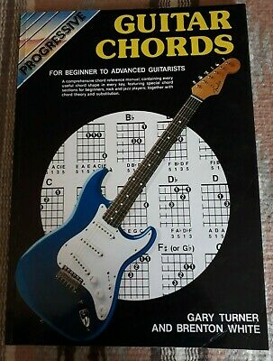 Guitar Chords For Beginner to Advanced Guitarists Progressive Turner & White