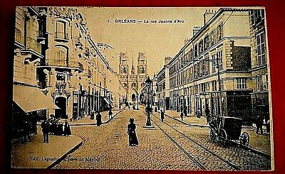 CPA animée, Old Postcard France, ORLEANS, La rue Jeanne d'Arc, 1917