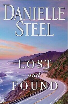 Lost and Found A Novel by Danielle Steel Hardcover Friendship Fiction 25JUNE19