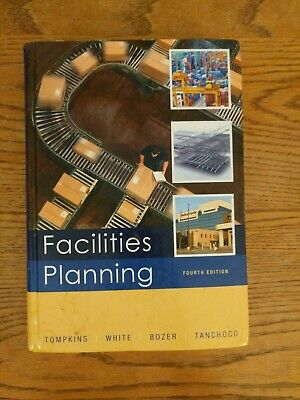 Facilities Planning 4th Edition Tompkins, White, Boxer, Tanchoco