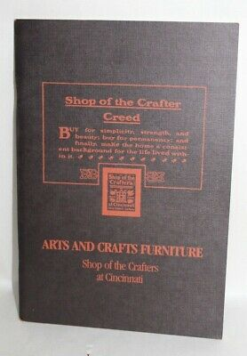 Vtg 1983 Book ARTS AND CRAFTS FURNITURE SHOP OF THE CRAFTERS AT CINCINATTI